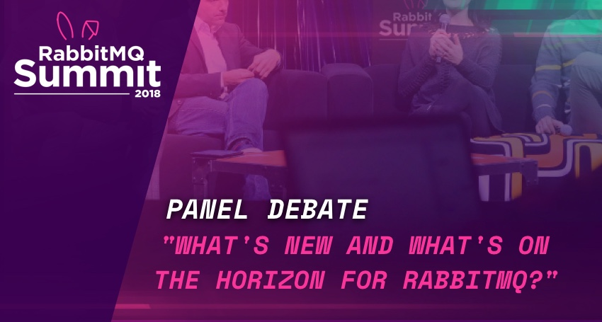 RabbitMQ Summit talk recap: Panel Discussion about what's